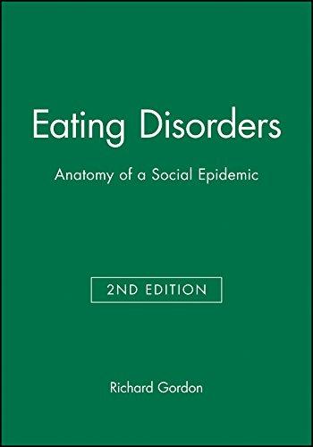 Eating Disorders 2e: Anatomy of a Social Epidemic