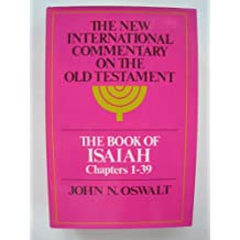 Isaiah 1-39 (New International Commentary on the Old Testament)