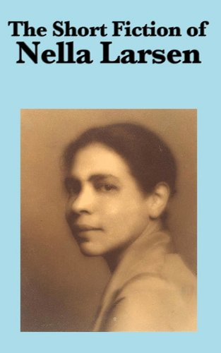 The Short Fiction of Nella Larsen Cover Image