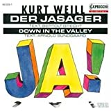 Der Jasager;Down In The Valley