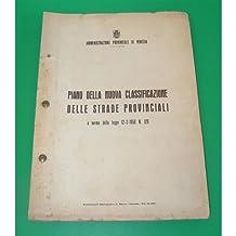 Venezia NUOVA CLASSIFICAZIONE STRADE PROVINCIALI 1958