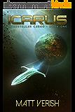 Icarus (Interstellar Cargo Book 1) (English Edition)