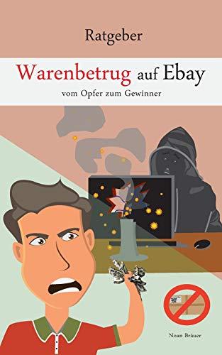 Warenbetrug auf Ebay: Vom Opfer zum Gewinner