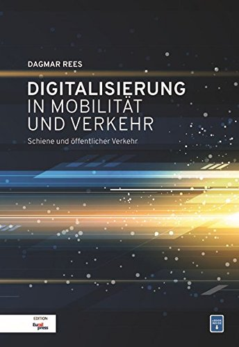 Digitalisierung in Mobilität und Verkehr