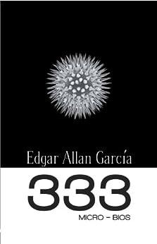 333 Micro-Bios de [García,  Edgar Allan]