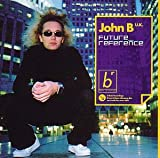 Songtexte von John B - Future Reference