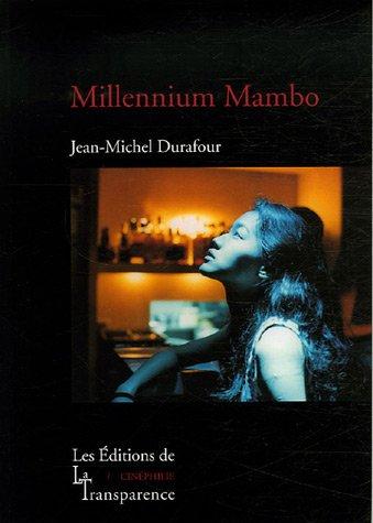 Millennium Mambo par Jean-Michel Durafour