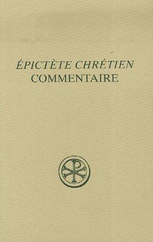 Commentaire sur la paraphrase chrétienne du manuel d'Epictète par Michel Spanneut