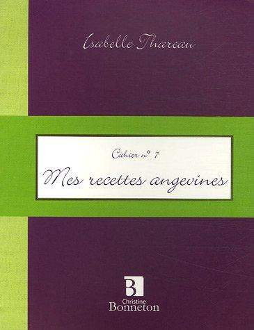 Mes recettes angevines par Isabelle Thareau