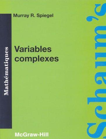 Variables complexes. Cours et problèmes