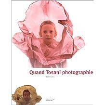 Quand Tosani photographie