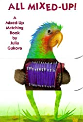All Mixed-Up!: A Mixed-Up Matching Book