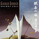 Secret Call von Ginkgo Garden