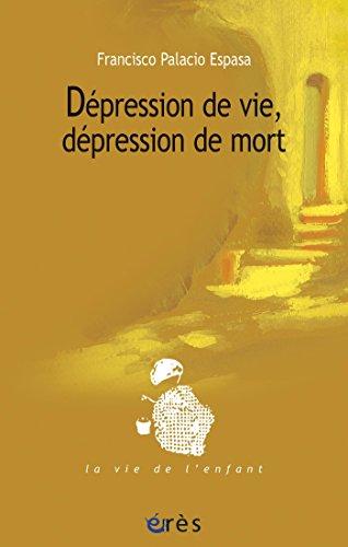 Lire des livres gratuitement en ligne sans téléchargement Dépression de vie, dépression de mort PDF CHM ePub