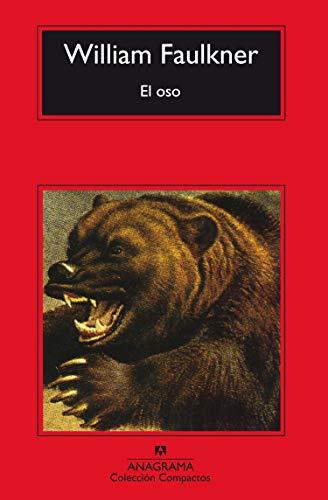 El oso (Compactos) por William Faulkner
