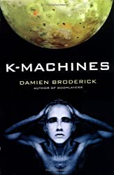 K-Machines (Players in the Contest of Worlds)