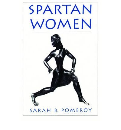 [(Spartan Women)] [Author: Sarah B. Pomeroy] published on (July, 2002)
