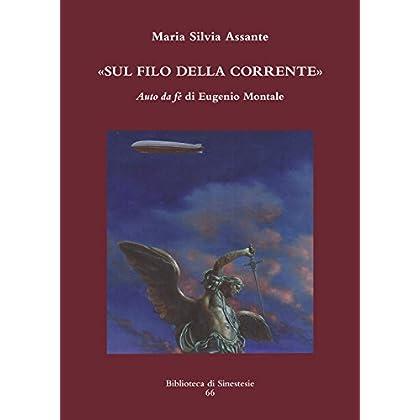 Sul Filo Della Corrente. «Auto Da Fé» Di Eugenio Montale
