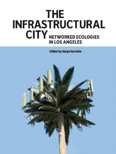 The Infrastructural City (ACTAR)