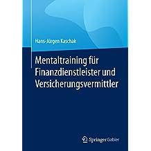 Mentaltraining für Finanzdienstleister und Versicherungsvermittler