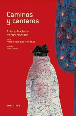 Caminos y cantares/ Roads and Songs (Adarga) por Antonio Machado, Manuel Machado