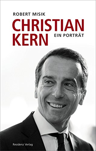 christian-kern-ein-portrat-german-edition