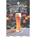 [(German Wheat Beer)] [ By (author) Eric Warner ] [January, 1998]