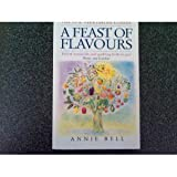 A Feast of Flavours: New Vegetarian Cuisine by Annie Bell (1993-07-22)