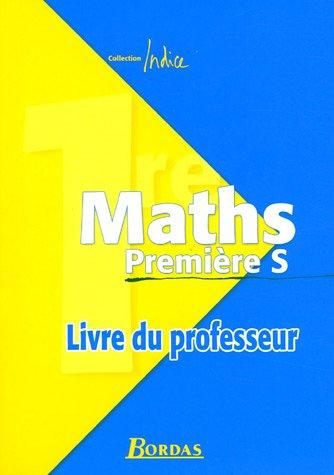 Maths 1e S : Livre du professeur par René Gauthier, Ginette Mison, Collectif