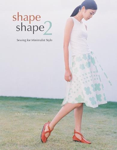 Shape Shape 2: Sewing for Minimalist Style