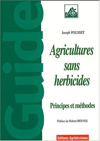 Agriculture sans herbicides : Principes et méthodes