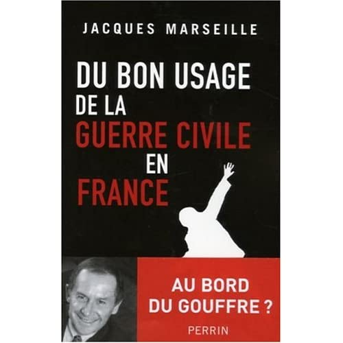 Du bon usage de la guerre civile en France