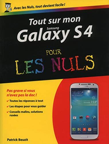 Tout sur mon Galaxy S4 pour les Nuls par Patrick BEUZIT