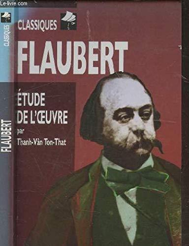 FLAUBERT. Biographie, étude de l'oeuvre
