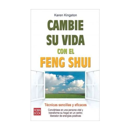 Cambie su Vida Con el Feng Shui = Clear Your Clutter with Feng Shui (Spanish) Kingston, Karen ( Author ) Sep-01-2011 Paperback