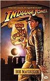Indiana Jones, tome 2 - Indiana Jones et la Danse des géants de Rob MacGregor ( 5 juin 2008 )
