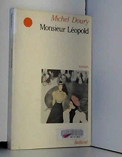 Monsieur Léopold par Michel Doury