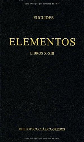 Elementos - Libros X - XIII par Euclides