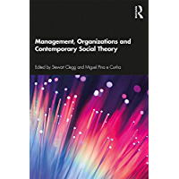 Management, Organizations and Contemporary Social Theory (English Edition)