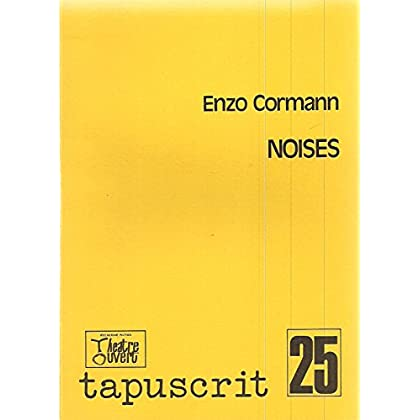 Noises (Tapuscrit)