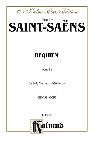 Requiem, Op. 54: SATB with SATB Soli Choral Worship Cantata (Kalmus Edition) (English Edition)