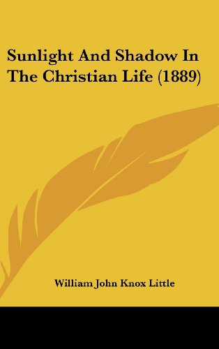 Sunlight and Shadow in the Christian Life (1889)
