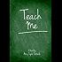 Teach Me (English Edition)
