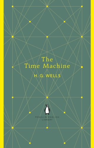 The Time Machine (The Penguin English Library) (English Edition) -