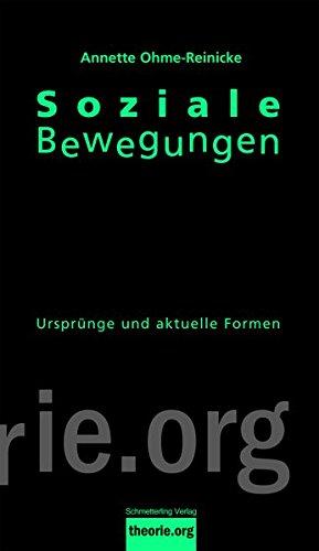 Soziale Bewegungen: Ursprünge und aktuelle Formen (Theorie.org)
