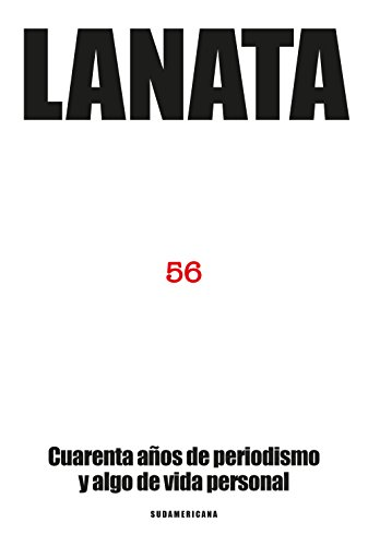56: Cuarenta años de periodismo y algo de vida personal