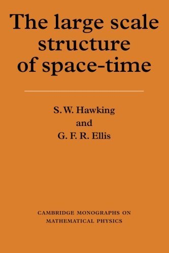 The Large Scale Structure of Space-Time (Cambridge Monographs on Mathematical Physics) by Stephen W. Hawking, G. F. R. Ellis, P. V. Landshoff, D. R. N (1975) Paperback