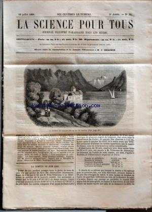 SCIENCE POUR TOUS (LA) [No 32] du 12/07/1860 - LA COMETE DE JUIN 1860 PAR G. BRESSON EXPOSITION DES MACHINES AGRICOLES PAR G. JOUANNE LE LAC DE GENEVE PAR A. ROULLIET TRAITE DES CONSTRUCTIONS RURALES PAR A. DUPUIS ACADEMIE DES SCIENCES - NOUVELLE COMETE - OROGRAPHIE ET GEOLOGIE DE L'AMERIQUE CENTRALE - OFFUSCATION DU SOLEIL OBSERVEE AU BRESIL - RHEOSCOPE GALVANIQUE - OXYDE D'ETHYLENE - RELATION ENTRE LES MATIERES AMYLOIDES ET ALBUMINOIDES - COMPOSITION CHIMIQUE DES ARBOUSES