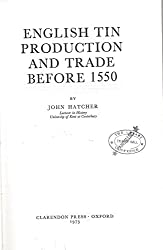 English Tin Production and Trade Before 1550