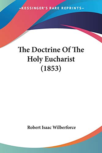 The Doctrine Of The Holy Eucharist PDF Books